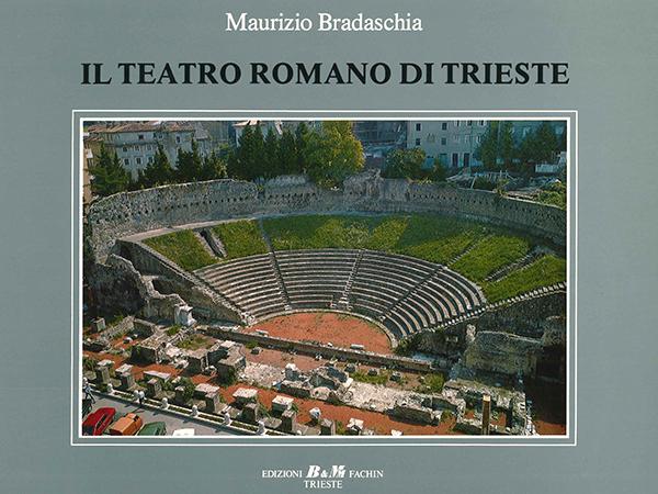 Il teatro romano di Trieste