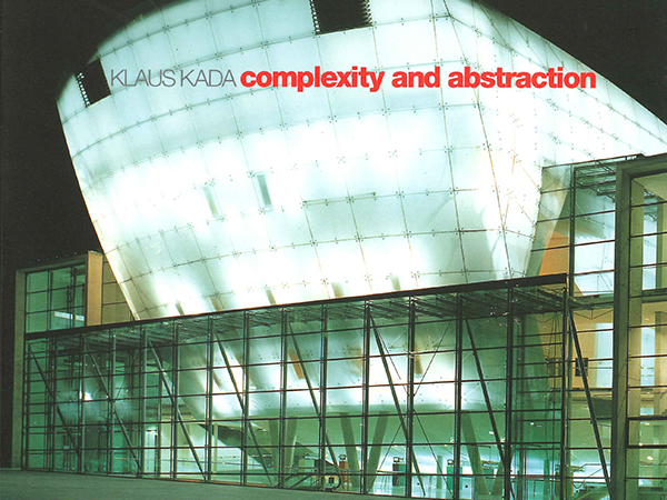Klaus Kada, complexity and abstraction