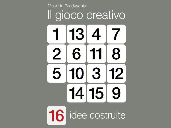 Il gioco creativo, 16 idee costruite