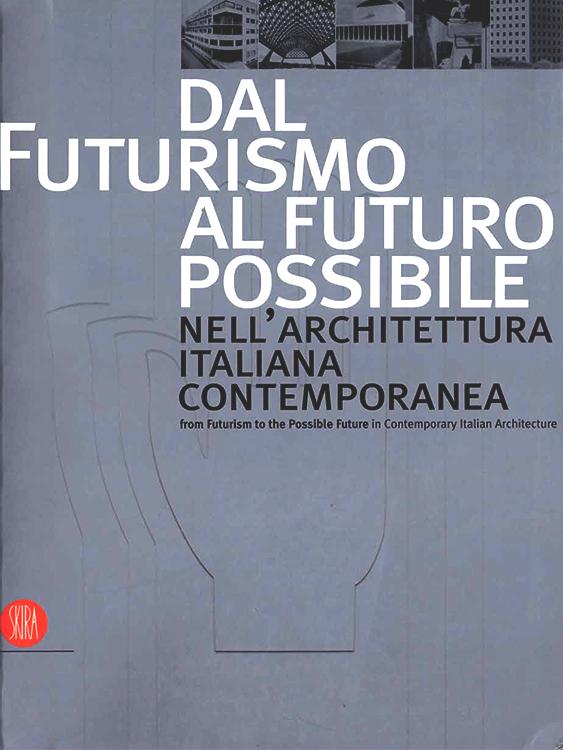 dal futurismo al futuro possibile-1