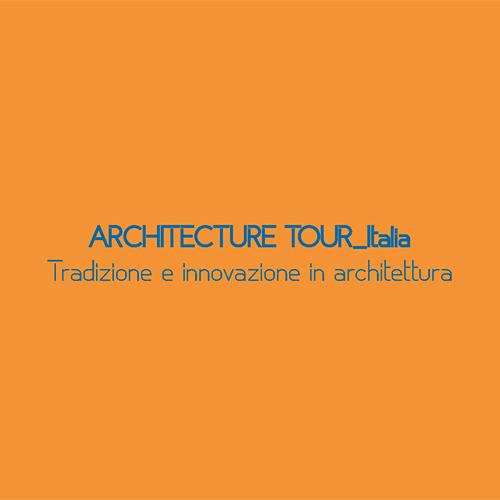Architecture Tour Italia – Tradizione e innovazione in architettura